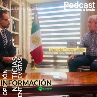 Entrevista a fondo con Marcelo Torres Cofiño, Precandidato del PAN a la alcaldía de Torreón