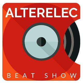 Alterelec Beat Show Ep. 1