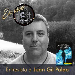 Luis Carballés en vivo 1X06 Entrevista al escritor Juan Gil Palao