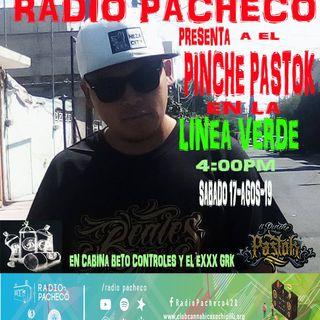 """""""El Pinche Pastok"""" La Linea Verde Prog 23"""