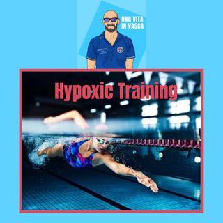Hypoxic training. L'allenamento in ipossia