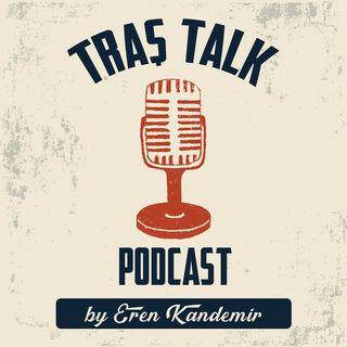 Traş Talk -  Bölüm 1 - Khabib/ Mc Gregor olayları