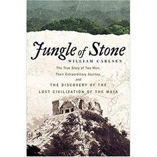 William Carlsen: Jungle of Stone
