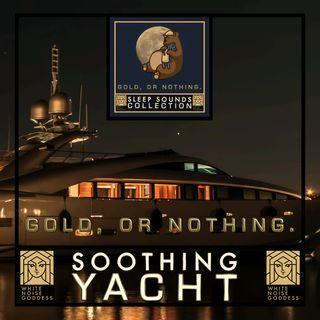 Soothing Yacht   White Noise   ASMR & Relaxation   Deep Sleep