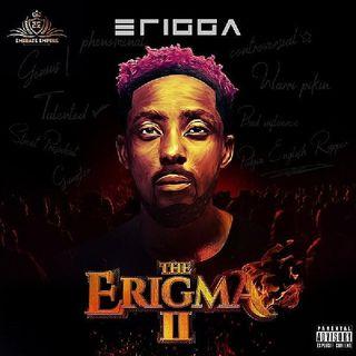 Erigma 2 by Erigga