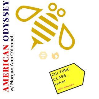 Ep 026- American Odyssey (w/ Morgan Ann O'donnell)