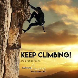 Keep Climbing!
