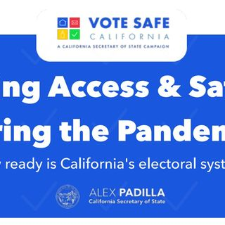 ONR:  CA Secretary of State talks 'Voting Access and Safety (9-11-20)