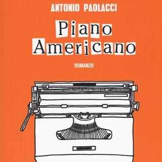 """Antonio Paolacci """"Piano Americano"""""""