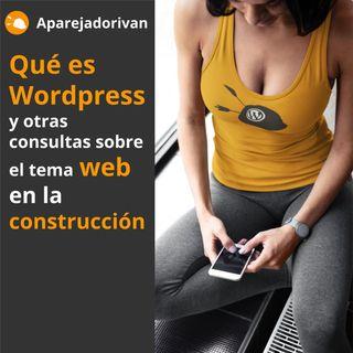 Consultas sobre wordpress y otros tipos de web para construcción