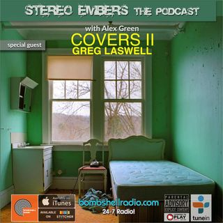 Stereo Embers The Podcast: Greg Laswell