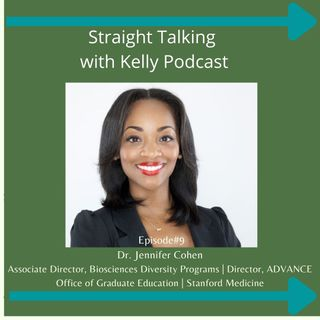 Straight Talking with Kelly- Dr. Jennifer R. Cohen-Audio