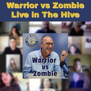 Warrior vs Zombie Episode 36 with David Roberts