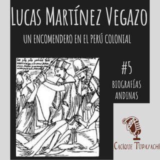Historia de Lucas Martínez Vegazo