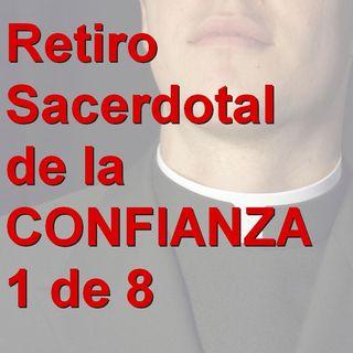01_Retiro sacerdotal de la confianza - Confiar en Dios no es tan simple como pareciera