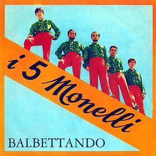 I Cinque Monelli - Balbettando