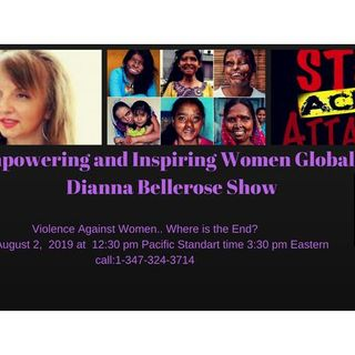 Empowering and Inspiring Women Globally- Domestic Violence Is An Epidemic