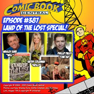#387: Land of the Lost special with the cast Wesley Eure, Kathy Coleman & Phillip Paley!