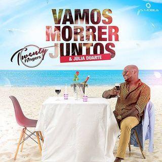 Twenty Fingers Feat. Julia Duarte - Vamos Morrer Juntos (Zouk)
