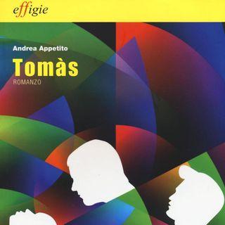 """Andrea Appetito """"Tomàs"""""""