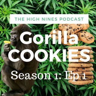 Ep#1 Gorilla Cookies
