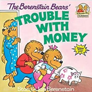 Wealthy Reader's Club- The Berenstain Bears' Trouble With Money