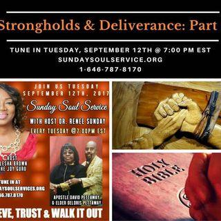 Sunday Soul Service: Topic Strongholds Deliverance  Part-2-Host The Joy Guru Alesha Brown