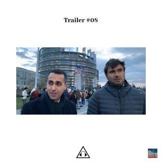 Trailer Ep.08 I Dove vanno i 5Stelle?