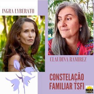 Podcast Os caminhos da Alma - Constelação Familiar TSFI com Ingra Lyberato e Claudina Ramirez