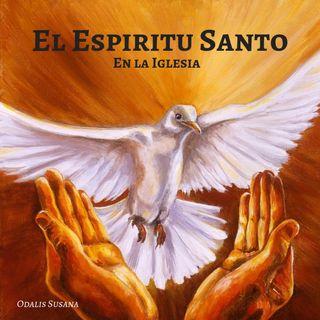 EL ESPIRITU SANTO EN LA IGLESIA - por Odalis Susana