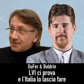 DuFer & Boldrin - LVI ci prova, l'Italia lo lascia fare