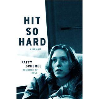 Patty Schemel Hit So Hard