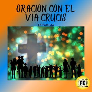 Oración (bilingüe) con el  Vía Crucis en familia
