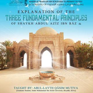 The Three Fundamental Principles ibn Baz
