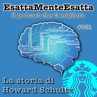 Motivazione: La storia di Howard Schultz  #091