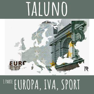 Europa, Iva e Sport - 1 parte