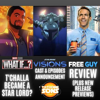 Star Wars Visions Trailer - Marvel- What If T'Challa Became a Star-Lord? - Free Guy Review