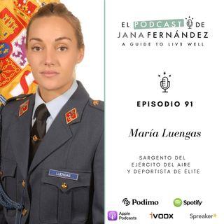 Disciplina, sacrificio, esfuerzo y vocación, con María Luengas Mengual