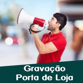Ex. Mídia Porta de Loja - Rádio Indoor