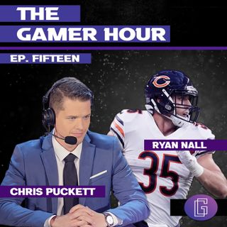 The Gamer Hour - Chris Puckett Brings on NFL RB Ryan Nall