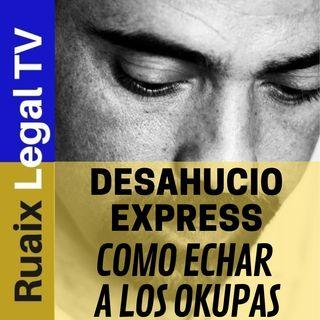 Okupacion | Desahucio Express | Que hacer en caso de Okupas de Vivienda