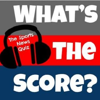 The Best of What's the Score #24