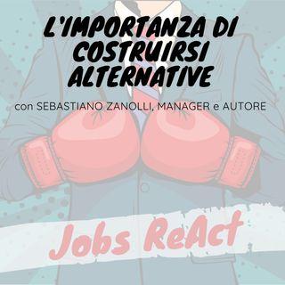 JR 24 | L'importanza di costruirsi alternative - con Sebastiano Zanolli