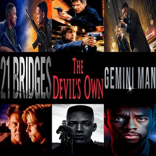 Week 165: (21 Bridges (2019), Gemini Man (2019), The Devil's Own (1997))