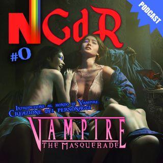 VAMPIRE the Masquerade -introduzione al mondo e creazione dei personaggi-