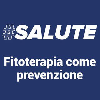 #Salute - Fitoterapia prevenzione