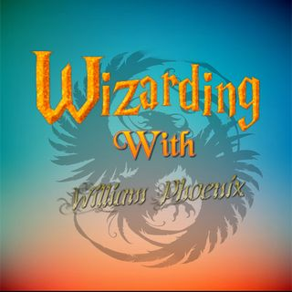 Wizarding with William Phoenix - Episode 2 - Creation of Harry Potter Characters