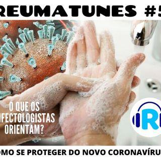 Como se proteger do novo Coronavírus - Reumatunes #5