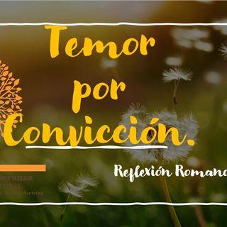 TEMOR POR CONVICCIÓN - Reflexion Romanos 7