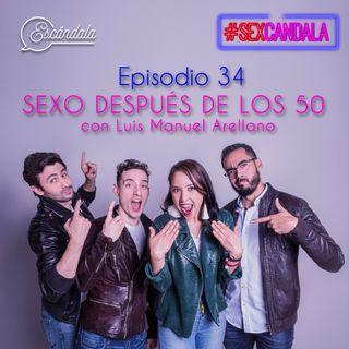 Ep 34 Sexo después de los 50